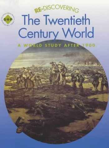 Re-discovering the Twentieth-Century World: A World Study after 1900: Students' Book (ReDiscovering the Past) by Shephard, Colin, Shephard, Keith (November 28, 2001) Paperback