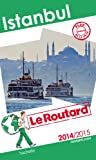 Guide du Routard Istanbul 2014/2015