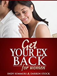 GET YOUR EX BACK: How To Get Your Ex Back For Women