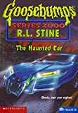 The Haunted Car (Goosebumps Series 2000 - 21)