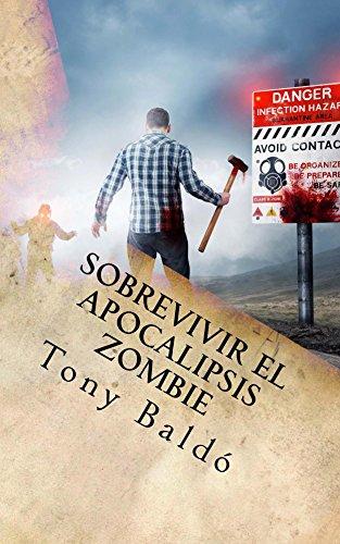 Sobrevivir el apocalipsis zombie: Manual de bolsillo por Tony Baldo
