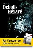 Débolis Héyavé: Un livre sur la spiritualité, l'amitié et la confiance en soi !