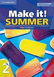 Make it! SUMMER 2 Student's Book with reader plus online audio: Vo