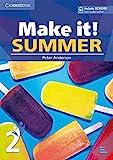 Make it! Summer. Student's Book with reader plus online audio. Per la Scuola media: 2