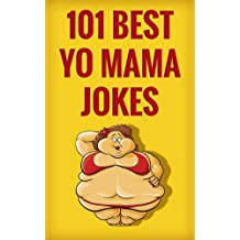 101 best yo mama jokes (101 best jokes) (English Edition)