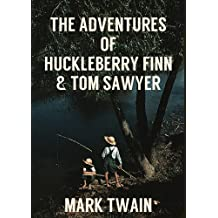HUCKLEBERRY FINN and TOM SAWYER (illustrated) (English Edition)