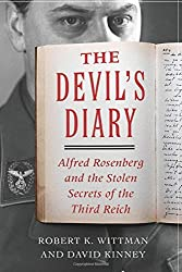 The Devil's Diary: Alfred Rosenberg and the Stolen Secrets of the Third Reich by Robert K. Wittman (2016-03-29)