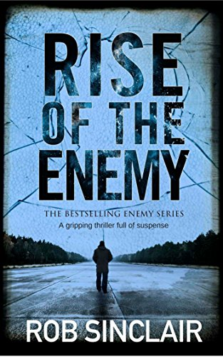 RISE OF THE ENEMY a gripping thriller full of suspense (Enemy series Book 2) (English Edition)