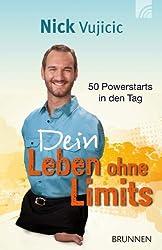 Dein Leben ohne Limits: 50 Powerstarts in den Tag