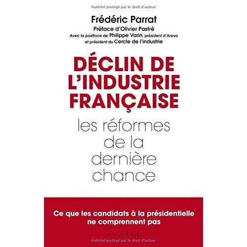 Déclin de l'industrie française : les réformes de la dernière chance