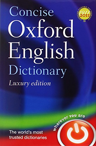 Concise Oxford English Dictionary: Luxury Edition