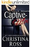 Captive-Moi (5ème partie) (French Edition)