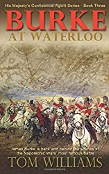 Burke at Waterloo: Volume 3 (His Majesty's Confidential Agent)