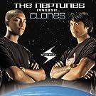 Neptunes Presents: Clones (Clean)