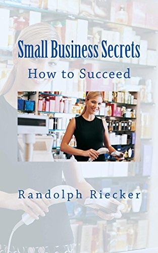 small-business-secrets-how-to-succeed-english-edition