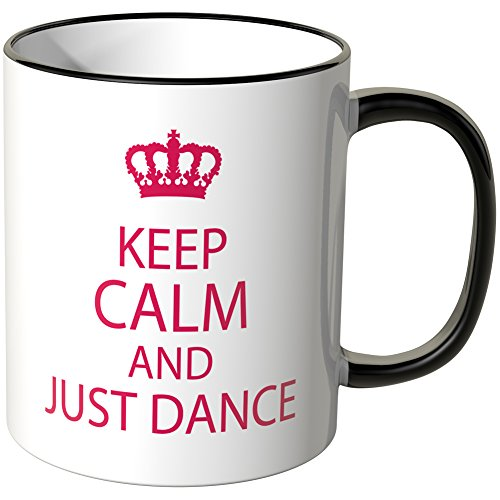Wandkings® Tasse, Schriftzug: Keep calm and just dance - SCHWARZ