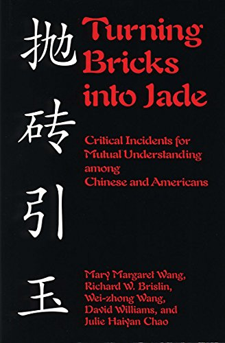 Turning Bricks Into Jade: Critical Incidents for Mutual Understanding Among Chinese and Americans