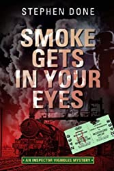 Smoke Gets in Your Eyes (An Inspector Vignoles Mystery)