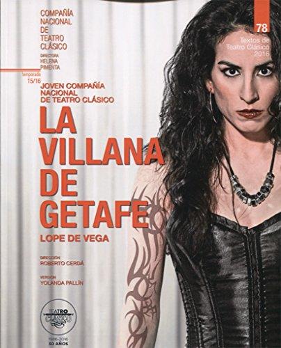 La villana de Getafe (Textos De Teatro Clásico) por Félix Lope de Vega y Carpio