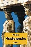 Histoire romaine: Livre I