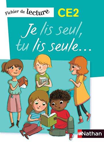 Je lis seul, tu lis seule CE2 par Véronique Calle