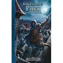 DSA 156: Der Pfad des Phex: Das Schwarze Auge Roman Nr. 156