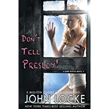 Don't Tell Presley! (a Dani Ripper Novel Book 4)