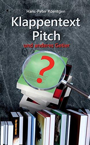 Buchseite und Rezensionen zu 'Klappentext, Pitch und anderes Getier' von Hans Peter Roentgen