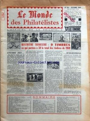 MONDE DES PHILATELISTES (LE) [No 214] du 01/10/1969 - 9 TIMBRES / 4EME TRIMESTRE -DES SUGGESTIONS par Collectif