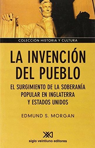 La invención del pueblo: El surgimiento...