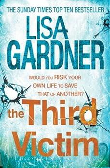 The Third Victim (FBI Profiler 2) by [Gardner, Lisa]