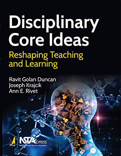 Disciplinary Core Ideas: Reshaping Teaching and Learning [Paperback] VIVA BOOKS PRIVATE LIMITED