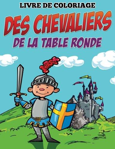 Livre de coloriage des Chevaliers de la table ronde