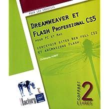 Dreamweaver CS5 et Flash Professional CS5 - Coffret de 2 livres : concevoir sites Web full CSS et animations Flash