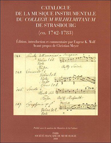 Catalogue de la musique instrumentale du Collegium Wilhelmitanum de Strasbourg (ca. 1742-1783)