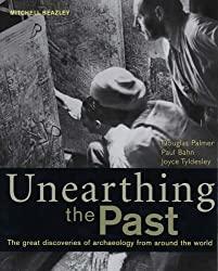 Unearthing the Past: The Great Discoveries of Archaeology from World (Mitchell Beazley History) by Dr. Douglas Palmer (2005-09-22)
