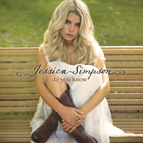 do-you-know-deluxe-version-by-jessica-simpson