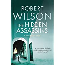 The Hidden Assassins by Robert Wilson (2009-08-06)