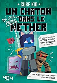 Un chaton  dans le Nether, tome 2 par Cube Kid