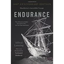 By Alfred Lansing Endurance: Shackleton's Incredible Voyage (Anniversary Edition) [Hardcover]