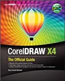 CorelDraw X 4: The Official Guide