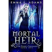 Mortal Heir (The Thief's Talisman Book 1) (English Edition)