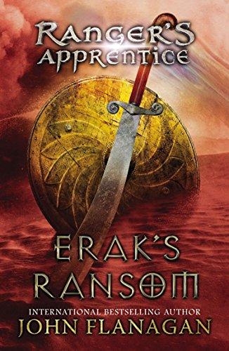 Erak's Ransom: Book 7 (Ranger's Apprentice) por John Flanagan