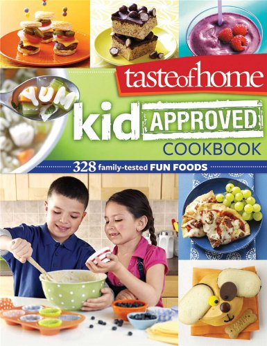 Taste of Home Kid Approved Cookbook