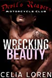 Wrecking Beauty: Devil's Reapers Motorcycle Club (Vegas Titians Series Book 1)