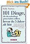 101 Dinge, die du unbedingt getan hab...