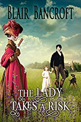 The Lady Takes a Risk (Regency Warrior Book 5)