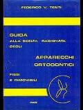 Scarica Libro Apparecchi ortodontici (PDF,EPUB,MOBI) Online Italiano Gratis