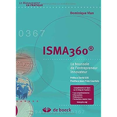 Isma360 : La boussole de l'entrepreneur innovateur
