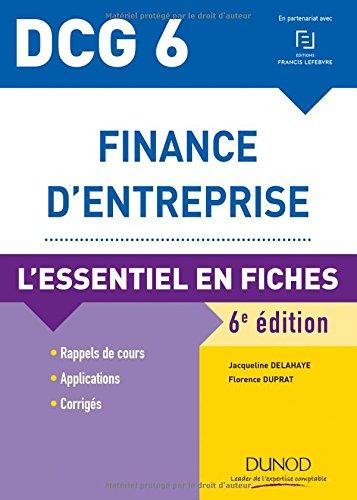DCG 6 - Finance d'entreprise - 6e éd. - L'essentiel en fiches par Jacqueline Delahaye